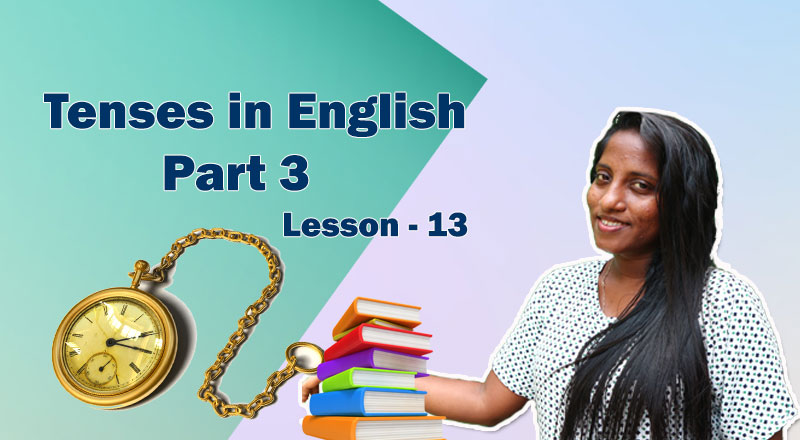 Tenses in English Part 3